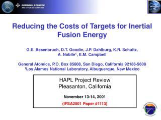 HAPL Project Review Pleasanton, California November 13-14, 2001 (IFSA2001 Paper #1113)