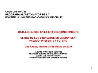 CAJA LOS ANDES PROGRAMA ALDULTO MAYOR DE LA  PONTIFICIA UNIVERSIDAD CATOLICA DE CHILE
