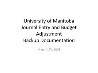 University of Manitoba Journal Entry and Budget Adjustment Backup Documentation