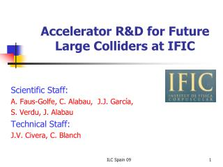 Accelerator R&D for Future Large Colliders at IFIC