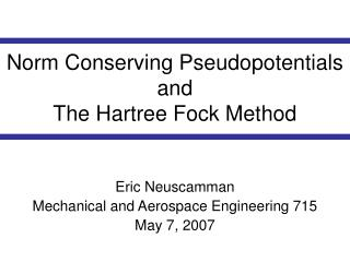 Norm Conserving Pseudopotentials and  The Hartree Fock Method