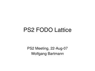PS2 FODO Lattice