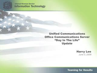 "Unified Communications Office Communications Server ""Day In The Life"" Update"