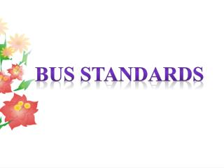 BUS Standards