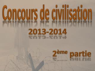 Concours de civilisation