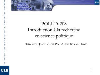 POLI-D-208 Introduction à la recherche en science politique