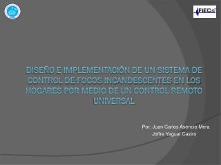 Por: Juan Carlos Asencio Mera