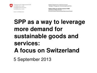 SPP as a way to leverage more demand for sustainable goods and services:  A focus on Switzerland