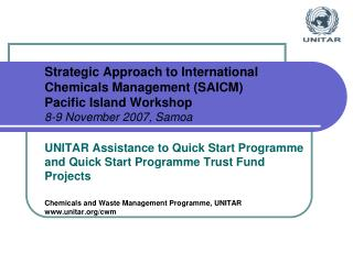 UNITAR Assistance to Quick Start Programme and Quick Start Programme Trust Fund Projects