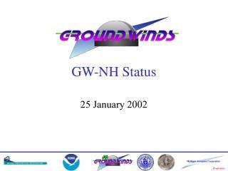 GW-NH Status
