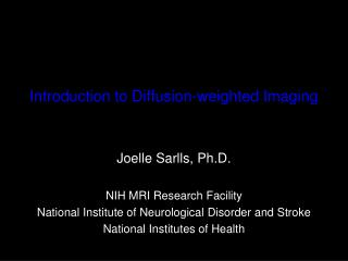 Introduction to Diffusion-weighted Imaging