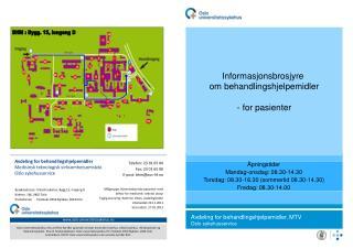 Avdeling for behandlingshjelpemidler Medisinsk teknologisk virksomhetsområde Oslo sykehusservice