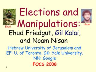 Elections and Manipulations: