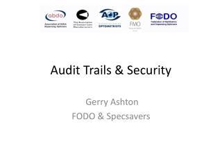 Audit Trails & Security