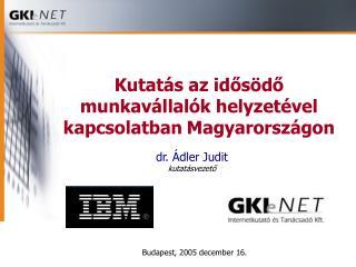 Kutatás az idősödő munkavállalók helyzetével kapcsolatban Magyarországon