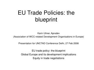 EU Trade Policies: the blueprint