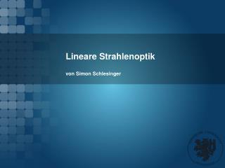 Lineare Strahlenoptik