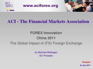 ACI - The Financial Markets Association
