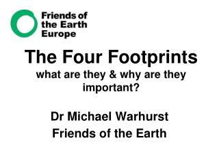 The Four Footprints what are they & why are they important?