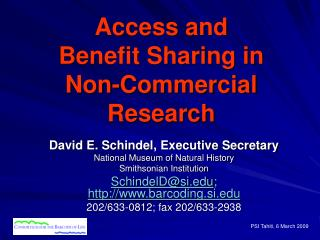 Access and  Benefit Sharing in  Non-Commercial Research