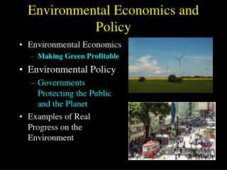 Environmental Economics and Policy