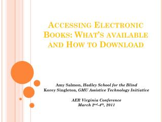 Accessing Electronic Books: What s available and How to Download