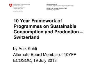 10 Year Framework of Programmes on Sustainable Consumption and Production � Switzerland