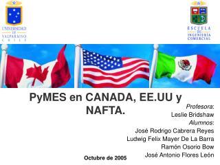 PyMES en CANADA, EE.UU y NAFTA.