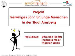 Projekt Freiwilliges Jahr für junge Menschen  in der Stadt Arnsberg