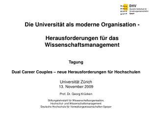 Die Universität als moderne Organisation - Herausforderungen für das Wissenschaftsmanagement