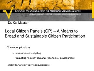 Local Citizen Panels (CP) – A Means to Broad and Sustainable Citizen Participation