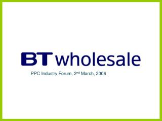 PPC Industry Forum, 2 nd  March, 2006
