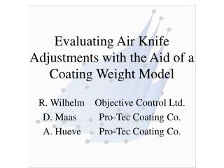 Evaluating Air Knife Adjustments with the Aid of a Coating Weight Model