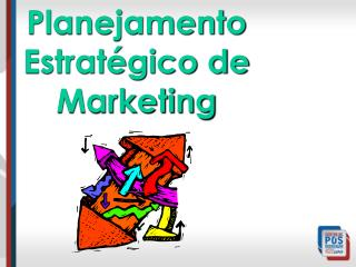 Planejamento Estrat�gico de Marketing