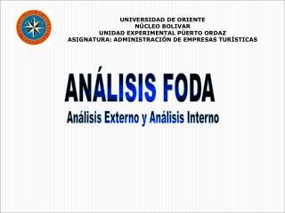 UNIVERSIDAD DE ORIENTE  NÚCLEO BOLIVAR  UNIDAD EXPERIMENTAL PÙERTO ORDAZ