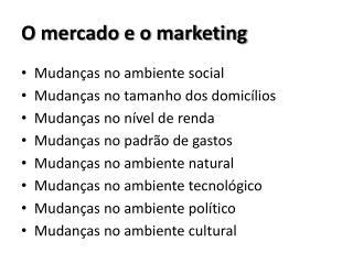 O mercado e o marketing