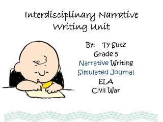 Interdisciplinary Narrative Writing Unit