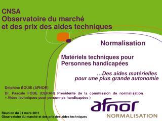 CNSA Observatoire du marché  et des prix des aides techniques