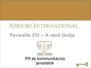 Povorello XXI – A rend jövője