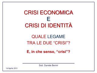CRISI ECONOMICA E CRISI DI IDENTITÀ