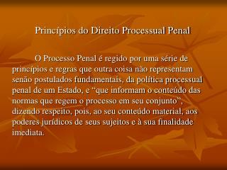 Princípios do Direito Processual Penal