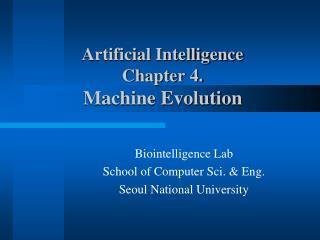 Artificial Intelligence  Chapter 4. Machine Evolution