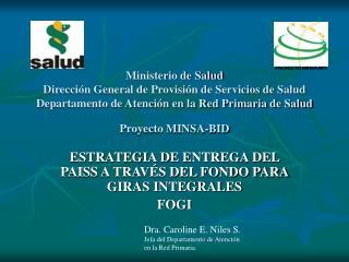 ESTRATEGIA DE ENTREGA DEL PAISS A TRAVÉS DEL FONDO PARA GIRAS INTEGRALES FOGI