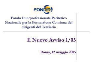 Il Nuovo Avviso 1/05 Roma, 12 maggio 2005