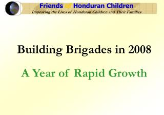 Friends of Honduran Children Improving the Lives of Honduran Children and Their Families