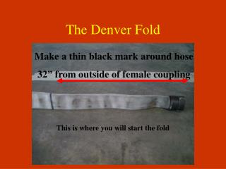The Denver Fold