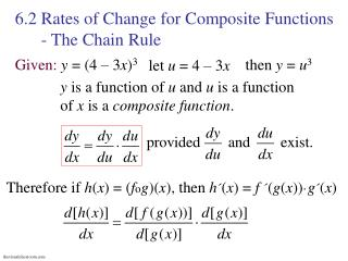 6.2 Rates of Change for Composite Functions       - The Chain Rule