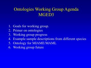 Ontologies Working Group Agenda MGED3