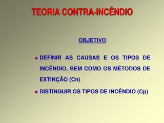 TEORIA CONTRA-INCÊNDIO