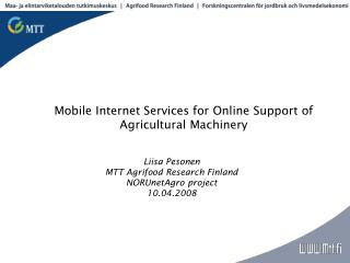 Mobile Internet Services for Online Support of  Agricultural Machinery